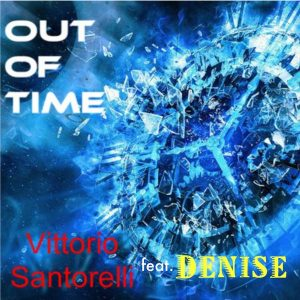 Vittorio Santorelli feat. Denise - Out of Time [Kingdom]