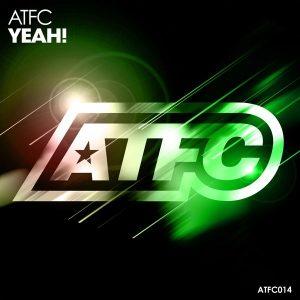 ATFC - Yeah! [ATFC Music]