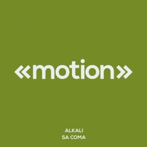 Alkali - Sa Coma [motion]