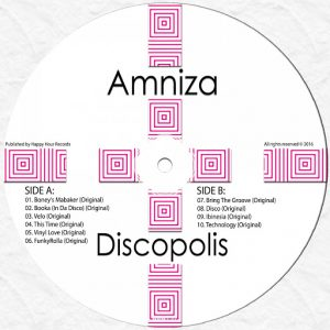 Amniza - Discopolis [Happy Hour Records]