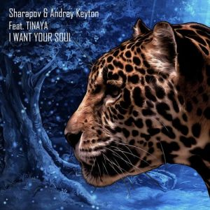 Andrey Keyton, Sharapov, Tinaya - I Want Your Soul [Deep Strips]