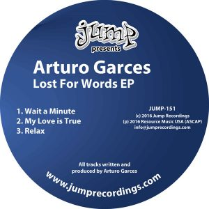 Arturo Garces - Lost For Words EP [Jump Recordings]