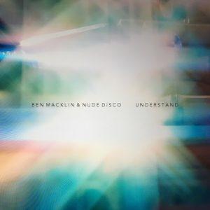 Ben Macklin - Understand [Modal Recordings]