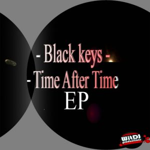Black Keys - Time After Time EP [WitDJ Productions PTY LTD]