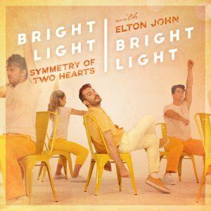 Bright Light Bright Light feat. Elton John - Symmetry Of Two Hearts (Remixes) [Self Raising]