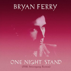 Bryan Ferry - One Night Stand [BMG]