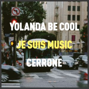 Cerrone - Je Suis Music (Yolanda Be Cool Remix) [Sweat It Out!]