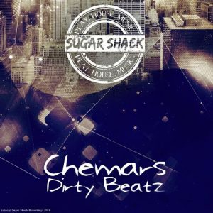 Chemars - Dirty Beatz [Sugar Shack Recordings]