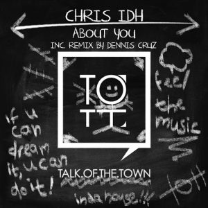 Chris IDH - About You [Talk of the Town]