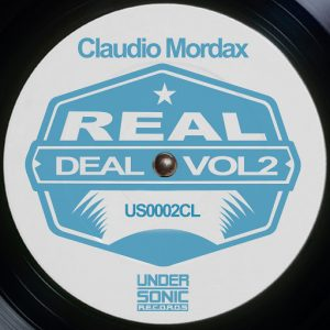Claudio Mordax - Real Deal, Vol. 2 [UnderSonic]