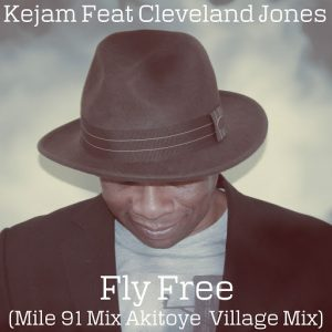 Cleveland Jones - Fly Free (Mile 91 Mix Akitoye Village Mix) [VEC]