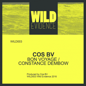 Cos BV - Bon Voyage , Constance Dembow [Wild Evidence]
