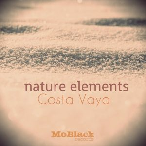 Costa Vaya - Nature Elements [MoBlack Records]