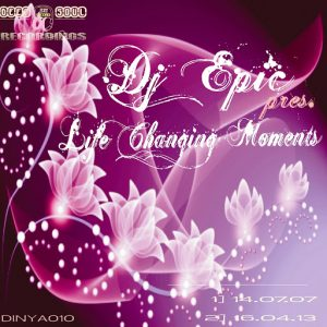 DJ Epic - Life Changing Moments [Deep In Ya Soul Recordings]