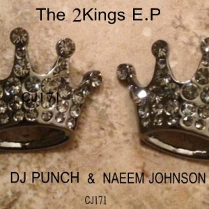 DJ Punch & Naeem Johnson - The 2Kings E.P [Cyberjamz]