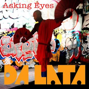 Da Lata - Asking Eyes [Agogo]