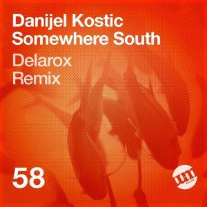 Danijel Kostic - Somewhere South [UM Records]