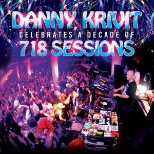 Danny Krivit - Danny Krivit Celebrates A Decade Of 718 Sessions [Nervous]