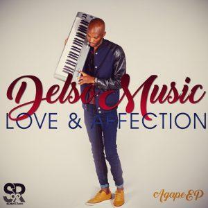 DelsoMusic - Love & Affection (Agape EP) [Studio92]