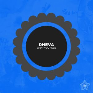 Dheva - What You Need [White Desert]