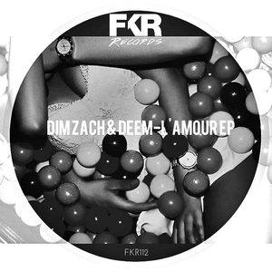 Dim Zach & Deem - L'Amour [FKR]