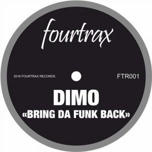 Dimo - Bring Da Funk Back [Four Trax]