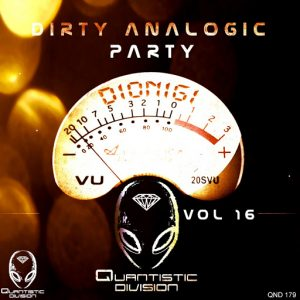 Dionigi - Dirty Analogic Party, Vol. 16 [Quantistic Division]