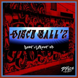 Disco Ballz - Beat Street EP [High Price Records]