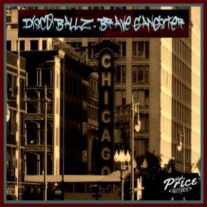 Disco Ball'z - Brave Gangster [High Price Records]