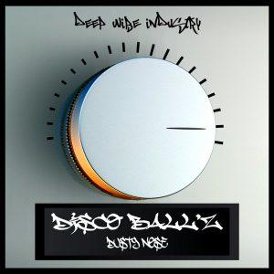 Disco Ballz - Dusty Nose [Deep Wibe Industry]