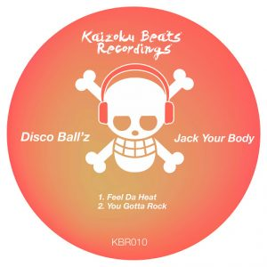 Disco Ball'z - Jack Your Body [Kaizoku Beats Recordings]