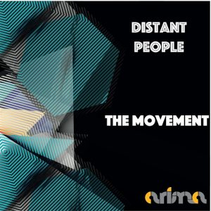 Distant People - The Movement [Arima Records]