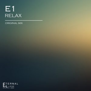 E1 - Relax [Eternal Eclipse Records]