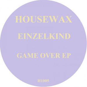 Einzelkind - Game Over Ep [Housewax (Back Catalog)]