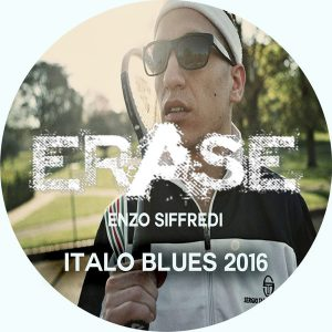 Enzo Siffredi - Italo Blues 2016 [Erase Records]