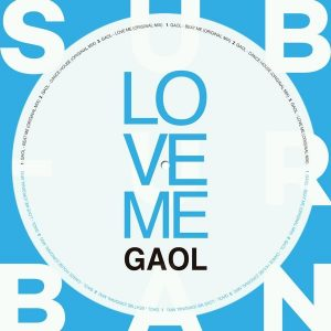 Gaol - Love Me [Sub_Urban]
