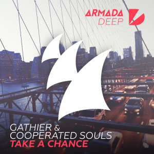 Gathier & Cooperated Souls - Take A Chance [Armada Deep]
