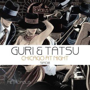 Guri & Tatsu - Chicago At Night [Silence in Metropolis]