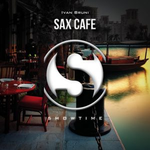 Ivan Bruni - Sax Cafe [5howtime Music]