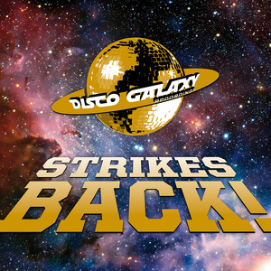 !JR Disco, DJ Stan, Agent Stereo - Disco Galaxy Strikes Back [Disco Galaxy]