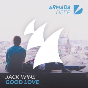 Jack Wins - Good Love [Armada Deep]