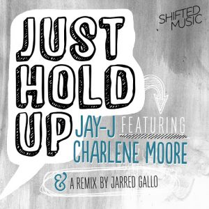 Jay-J - Just Hold Up [Shifted Music US]