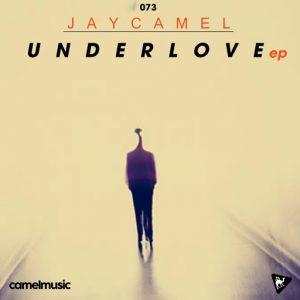 JayCamel - UnderLove [CamelMusic Records]