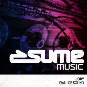 Jody - Wall of Sound [Sume Music]