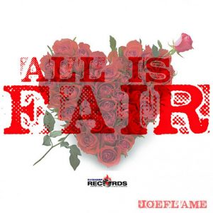 Joeflame - All Is Fair [D#Sharp]