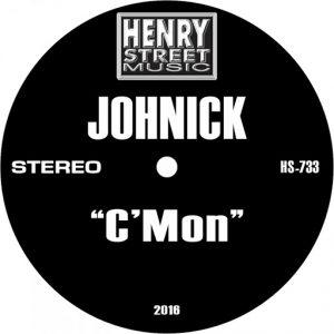 Johnick - C'Mon [Henry Street Music]