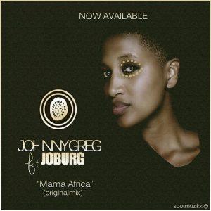 Johnny Greg - Mama Africa [Soot Muzikk]