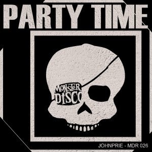 Johnprie - Party Time [Monster Disco Records]