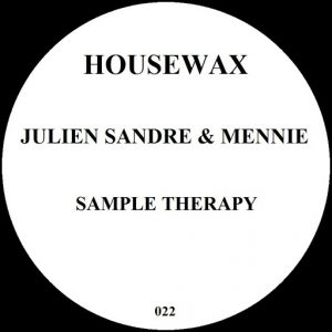 Julien Sandre, Mennie, Julien Sandre, Mennie - Sample Therapy [Housewax (Back Catalog)]