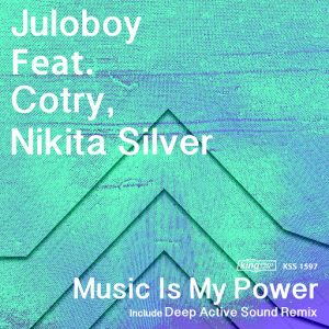 Juloboy - Music Is My Power (feat. Cotry & Nikita Silver) [King Street Sounds]